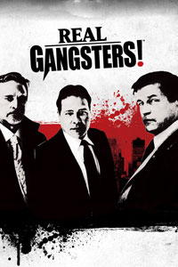 Real Gangsters!