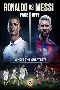 Ronaldo vs. Messi: Face Off!