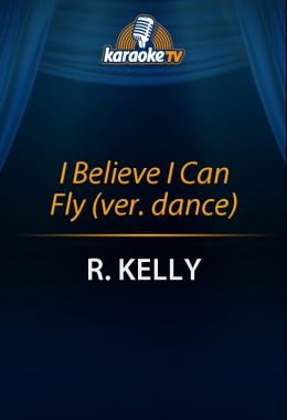I Believe I Can Fly (ver. dance)