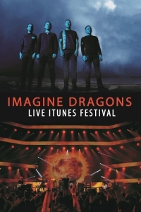Imagine Dragons - Live at the iTunes Festival