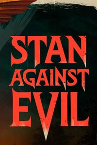 Stan Against Evil 3, odc. 1