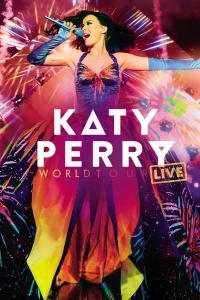 Katy Perry - World Tour Live
